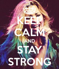 Keep calm and stay strong Keep Calm Signs, Keep Calm Quotes, Demi Lovato Quotes, Inspiration For The Day, Good Morning Good Night, Stay Strong, Role Models, We Heart It, It Hurts