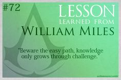 Assassin's Creed Life Lessons from William Miles