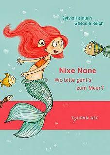 Büchereckerl: Nixe Nane – Wo bitte geht's zum Meer?