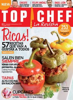 Top Chef la revista - Marzo 2014 : 57 recetas que van a gustar a todos, Tapas alta cocina en ración mini, Cupcakes Deliciosos, dulces y salados, y más fáciles de lo que crees