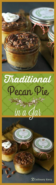Traditional Pecan Pi Traditional Pecan Pie in a Jar is deeply toasted sweet luxurious flavor. Just break through the caramelized crispy pecan topping to expose the amber colored rich filling and flaky crust inside. Personalized Dessert and Printable! Mason Jar Pies, Mason Jar Desserts, Mason Jar Meals, Meals In A Jar, Köstliche Desserts, Delicious Desserts, Dessert Recipes, Yummy Food, Mini Mason Jars