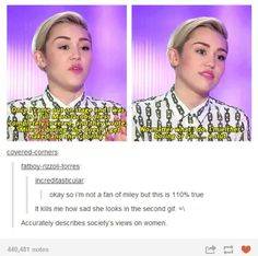 Not a fan of Miley, but she gets an absurd amount of hate and this summarizes why
