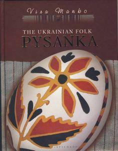 Book, Easter Egg, The Ukrainian Folk Pysanka in English, 2008