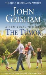 "Free Print or Digital Copy of John Grisham's ""The Tumor""  http://ginaskokopelli.com/free-print-or-digital-copy-of-john-grishams-the-tumor/"