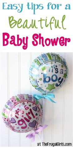 Easy Tips for a Beautiful Baby Shower! ~ from TheFrugalGirls.com - you'll love these fun ideas for girls and boys - food, games, gifts, and decorations for the BEST Baby Showers ever!! #thefrugalgirls