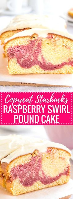 Copycat Starbucks Raspberry Swirl Pound Cake is so easy to make from scratch and is topped with a delicious cream cheese frosting. Raspberry and Lemon batters swirled together to make a perfect summer treat!