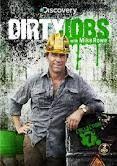 Dirty Jobs....LOVE Mike Rowe.