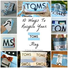 10 Ways to Recycle Your TOMS Flag