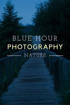 Fotografieren bei Blauer Stunde