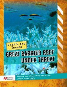 Great Barrier Reef Under Threat by Julie Murphy (Macmillan Education Australia, 2011)