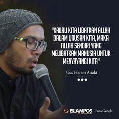 Libatkan Allah Dalam Setiap Urusan Kita Hadith Quotes, Allah Quotes, Muslim Quotes, Quran Quotes, Reminder Quotes, Words Quotes, Life Quotes, Islamic Love Quotes, Islamic Inspirational Quotes