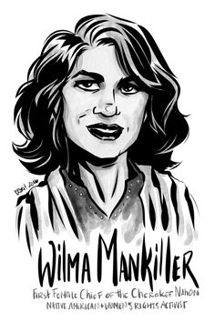 Day Wilma Mankiller, first female Chief of the Cherokee Nation, indigenous and women's rights advocate and participant in the Alcatraz Occupation:. Great Women, Amazing Women, Osage Nation, Feminist Icons, Feminist Art, Cherokee Nation, Who Runs The World, The Orator, Women Names