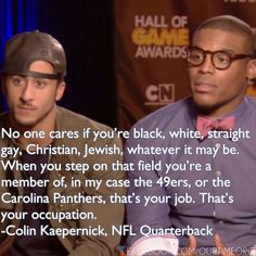 I don't see why someone can't love this guy! U gotta respect Colin… fan or not Sf Forty Niners, Cool Words, Wise Words, Hall Of Game, Funny Nfl, 49ers Quarterback, Nfl Memes, Watch Football, Colin Kaepernick