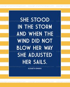 She Stood in the Storm  Quote by Elizabeth by simplyfreshdesigns, $5.00