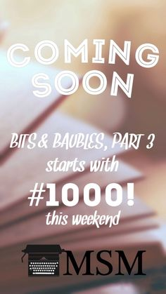 COMING SOON! My Storytelling Mind hits Prompt #1000!