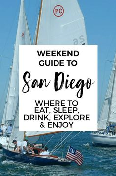 Fun Things To Do in San Diego: The Weekend Guide to San Diego #sandiego #travel
