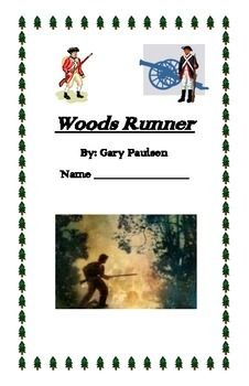 Free ...Newly Revised with editable copy...Gary Paulsen the author of Woods Runner, offers real historical segments before each chapter in this novel. Students are required to make written connections between the nonfiction article segment before each chapter and the fictional details of the chapter.