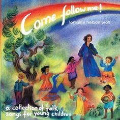 Come Follow Me! by Lorraine Nelson Wolf - Vol. 1 (Audio CD)