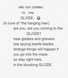 Are you, are you coming to the Glade.