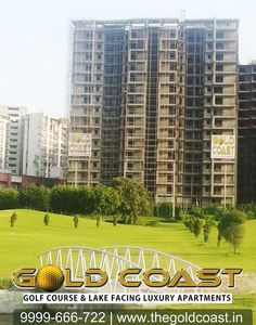 """Invest in Our Project GOLDCOAST- """"Golf Facing Facing Luxury Apartments"""" to live a GOLD CLASS LIFE Call us:  0-9999-666-722   www.thegoldcoast.in"""