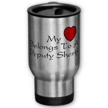 My Heart Belongs To A Deputy Sheriff Mugs