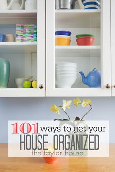 101 Great Ways to Get Your Home Organized!