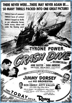 CRASH DIVE - starring Tyrone Power, Anne Baxter & Dana Andrews - newspaper ad - Roxy Theatre - New York City - Live in Concert:  Jimmy Dorsey & His Orchestra