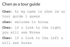 I wanna go to korea and have him as a tour guide XD