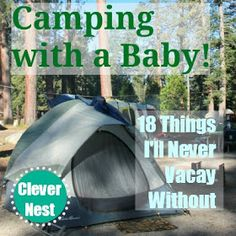 Clever Nest: 18 Things I'll Never Vacay Without • camping with a baby