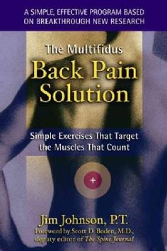 The Multifidus Back Pain Solution: Simple Exercises That Target the Muscles That Count (Paperback) - Free Shipping On Orders Over $45 - Overstock.com - 2566710 - Mobile