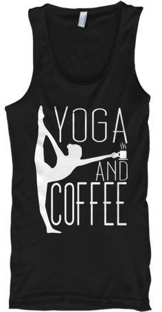 I need this to say Yoga and Tea! Yoga and Coffee Tank Zumba, Pilates, Sup Yoga, Bikram Yoga, Yoga Meditation, Yoga Inspiration, Fitness Fashion, Women's Fashion, Fitspiration