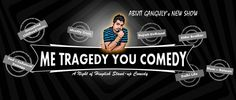 'Me Tragedy You Comedy'  in National Capital Region (NCR)