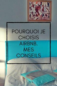 pourquoi je choisis Airbnb en voyage, mes conseils, voyage, prix, hébergement, contact, airbnb