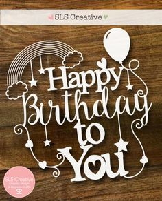 Happy Birthday SLS Creative Paper Cutting Template