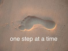 One Step at A Time: by YES Psychology & Consulting. photo taken by Kash Thomson. www.yespsychology.com.au