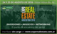 El 24 y 25 de agosto en el Hilton Buenos Aires, el principal encuentro de inversores y negocios del real estate. #Argenprop #ExpoRealEstate Argentina 2016