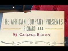 Talkbacks to Go: 'The African Company Presents Richard III' by Carlyle Brown. American Players Theatre, Spring Green, WI, 2016