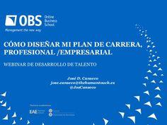 webinar-cmo-disear-mi-plan-de-carrera-26160851 by Online Business School via Slideshare