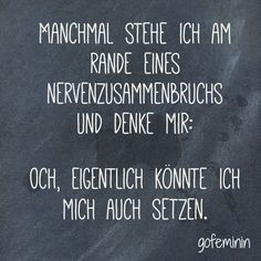 # # quote # quote # sayings More sayings are there - Zitate, Sprüche, Lustiges - Lachen Words Quotes, Life Quotes, Sayings, Best Quotes, Funny Quotes, Leadership, German Quotes, True Words, Positive Vibes