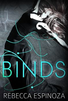 Cover Reveal for Binds by Rebecca Espinoza
