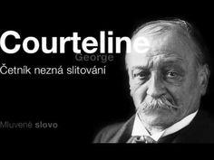 MLUVENÉ SLOVO   Courteline, George   Četník nezná slitování KOMEDIE