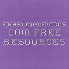 enablingdevices.com FREE RESOURCES