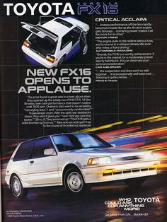 1987 Toyota Corolla Ad- I had the GTS version of this car. very peppy and great interior.