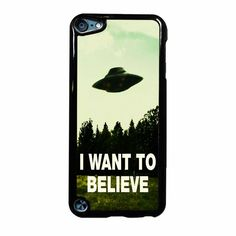 I Want To Believe Ipod Touch 5 Case
