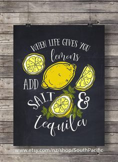 When life gives you lemons - add salt and tequila! | Chalkboard Watercolor Hand lettered Printable wall art print INSTANT DOWNLOAD