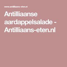 Antilliaanse aardappelsalade - Antilliaans-eten.nl