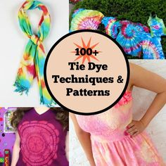 100+ Tie Dye Techniques and Patterns (JUST UPDATED!)