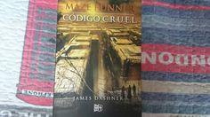 """""""Maze Runner: Codigo Cruel"""" escrito por James Dashner."""