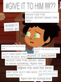 GIVE HIM THE F U C KNI N G B E A R