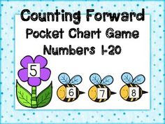 FREEBIE for limited time! Counting Forward in Kindergarten!  Print, Laminate, Cut, and Enjoy :) I like to use this as a pocket chart game for a small group math center. Students start with a flower and use bees to count forward the next 3 numbers.